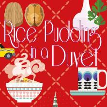 The shiny new cover of Rice Pudding in a Duvet